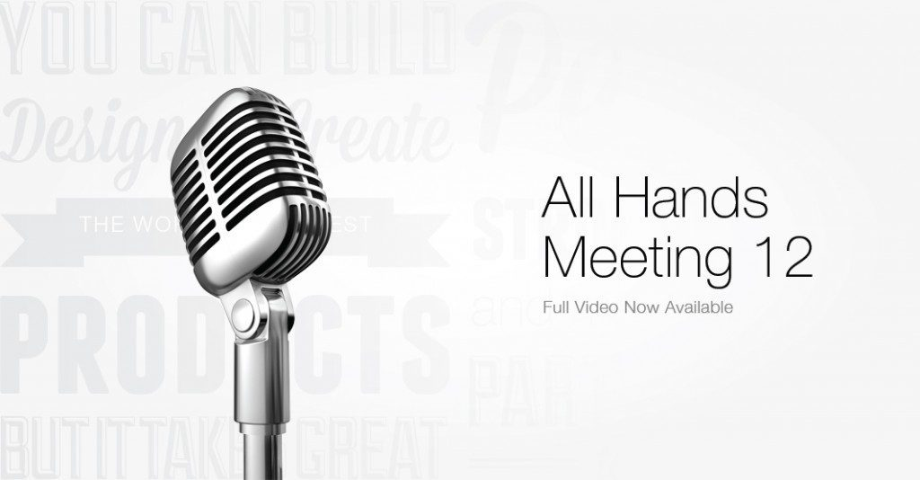 The All Hands Meeting 12 full video is now available!