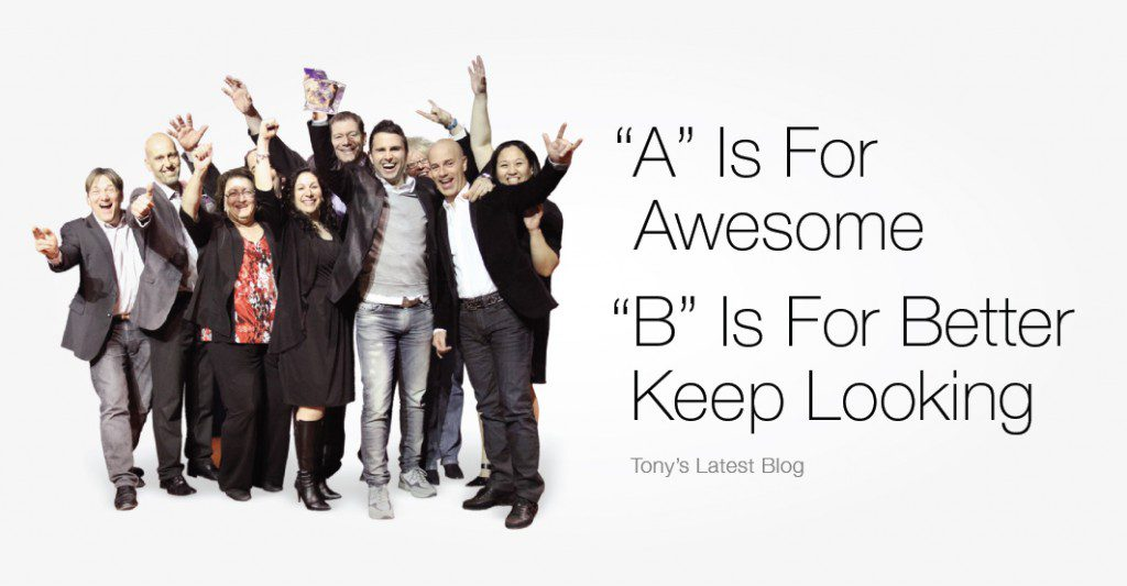 """""""A"""" Is For Awesome, """"B"""" Is For Better Keep Looking"""